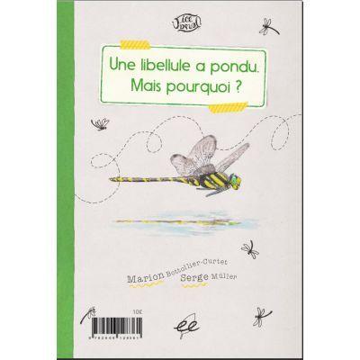 Une libellule a pondu : le verso du livre